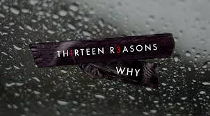 13 Reasons Why: The new Netflix Original Series