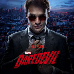 Marvel's Daredevil: A Super Netflix Series